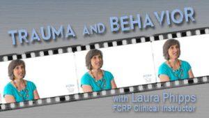 Trauma and Behavior